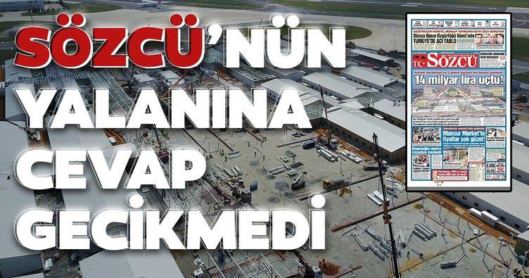 Sözcü'nün yalan haberine Devlet Hava Meydanları İşletmesi'nden yanıt!