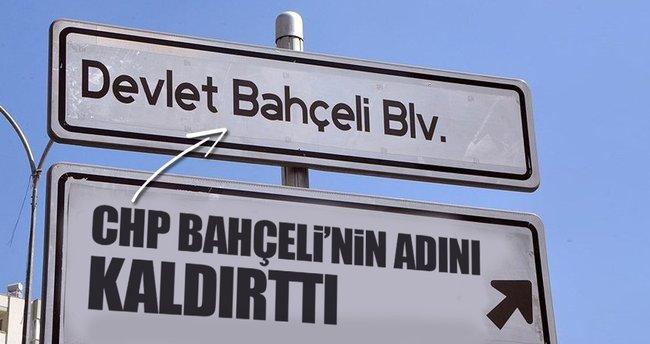 CHP Bahçeli'nin adını kaldırttı