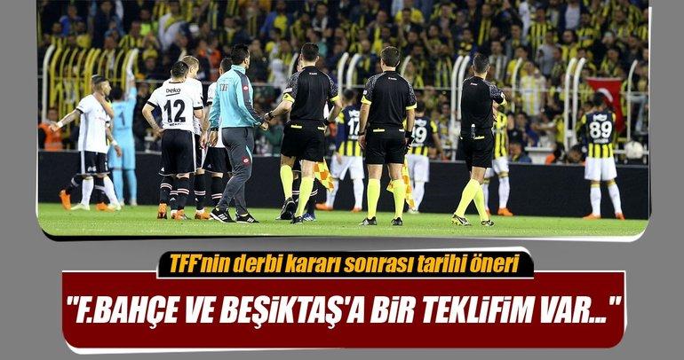 TFF'nin Fenerbahçe - Beşiktaş derbisi kararı için otoriteler ne dedi?