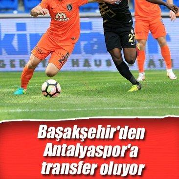 Başakşehir'den Antalyaspor'a transfer oluyor