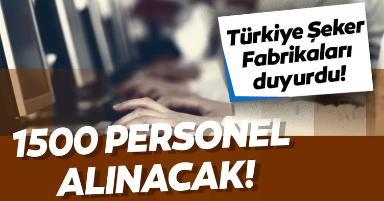 Türkiye Şeker Fabrikaları personel alımı 2019! İŞKUR ile şeker fabrikası işçi alımı başvuru şartları ve kadro dağılımı açıklandı
