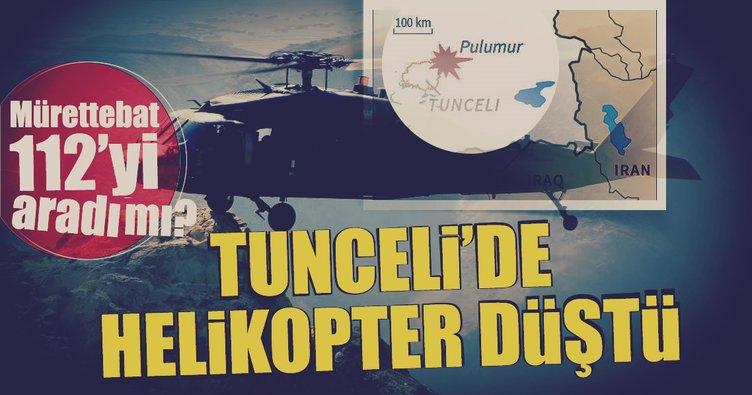 Tunceli'de helikopter düştü! Helikopterdeki mürettebatın 112'yi aradı mı?