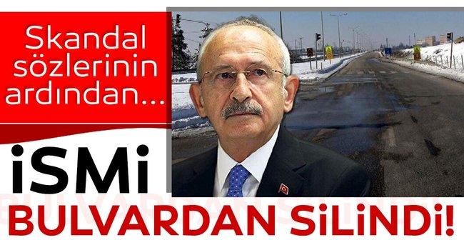 Son dakika: Skandal sözlerini nedeniyle Kılıçdaroğlu'nun ismi bulvardan silindi!