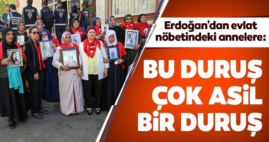 Başkan Erdoğan: Bu duruş çok asil bir duruş