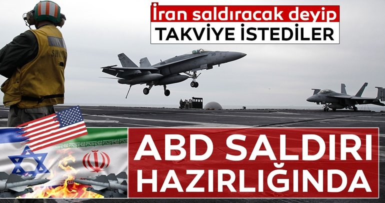 ABD ordusundan İran saldıracak iddiası