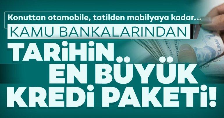 Son dakika: Kamu bankalarından tarihin en büyük kredi paketi! Ziraat, Halkbank, Vakıfbank taşıt - konut kredisi faizleri...