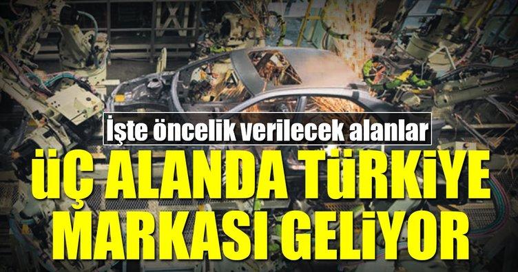 Üç alanda Türkiye markası geliyor