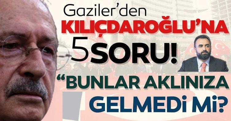 Son dakika: Gazilerden CHP lideri Kılıçdaroğlu'na 5 soru