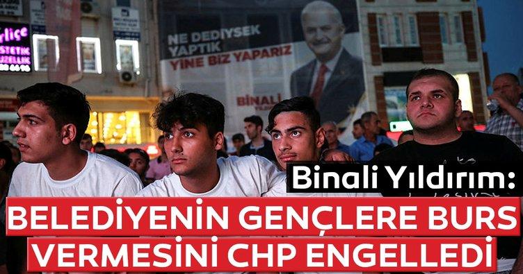 Son dakika:  Binali Yıldırım: Belediyenin gençlere burs vermesini CHP engelledi