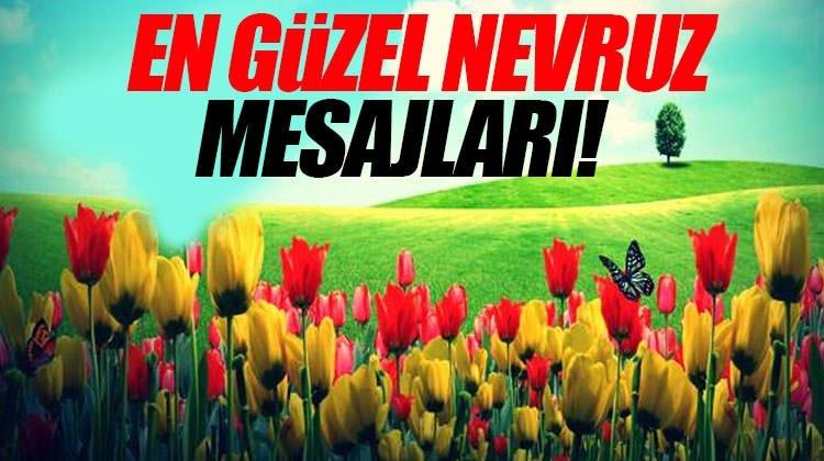 En güzel Nevruz Bayramı kutlama mesajları bu adreste! - İşte Nevruz kutlama mesajları!