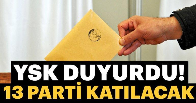 YSK açıkladı, yerel seçime 13 parti katılacak