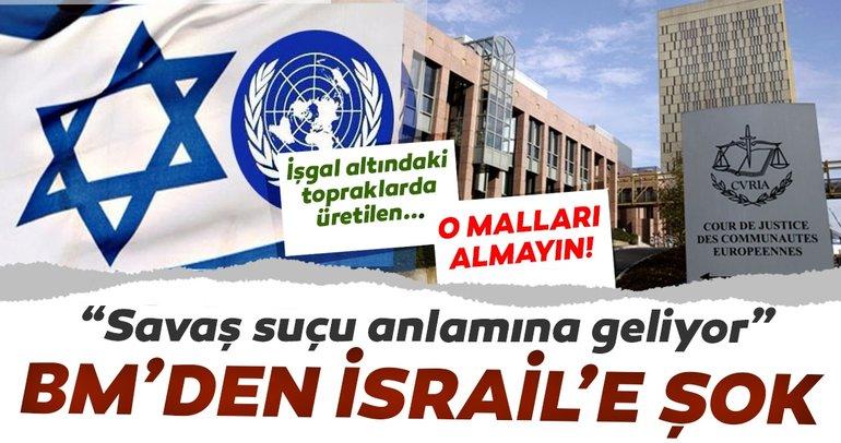 BM'den İsrail'e şok