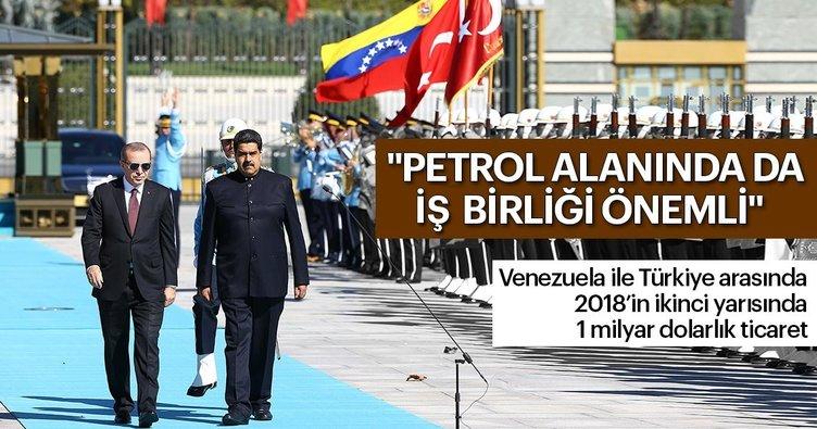 Venezuela ile Türkiye arasında 2018'in ikinci yarısında 1 milyar dolarlık ticaret
