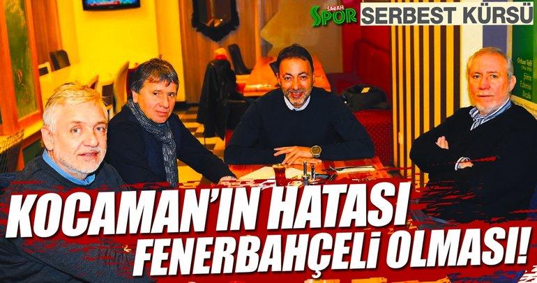 Aykut Kocaman'ın hatası Fenerbahçeli olması!