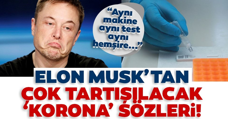 """Son dakika: Elon Musk'tan çok tartışılacak 'corona' sözleri! """"Aynı makine, aynı test, aynı hemşire..."""" - Ekonomi Haberleri"""