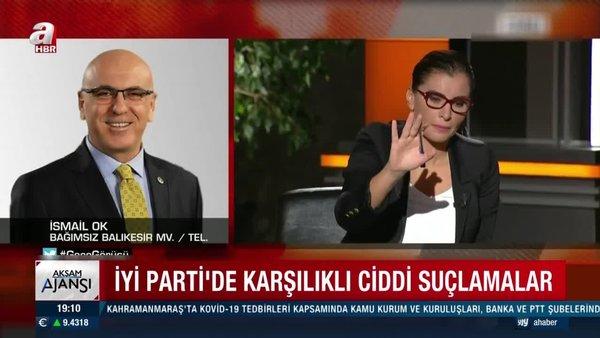 İYİ Parti'den istifa eden Balıkesir Milletvekili İsmail Ok'tan bomba açıklama: Operasyonun başı Meral Akşener! | Video