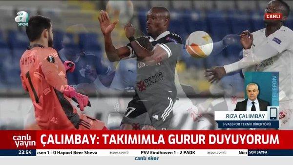 Sivasspor Teknik Direktörü Rıza Çalımbay: Ülke puanına önem veriyoruz