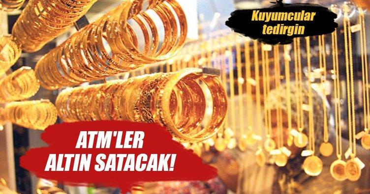 ATM'ler altın satacak! Kuyumcular tedirgin