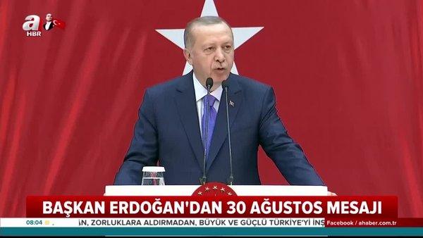 Son dakika haberi   Cumhurbaşkanı Erdoğan'dan 30 Ağustos mesajı   Video