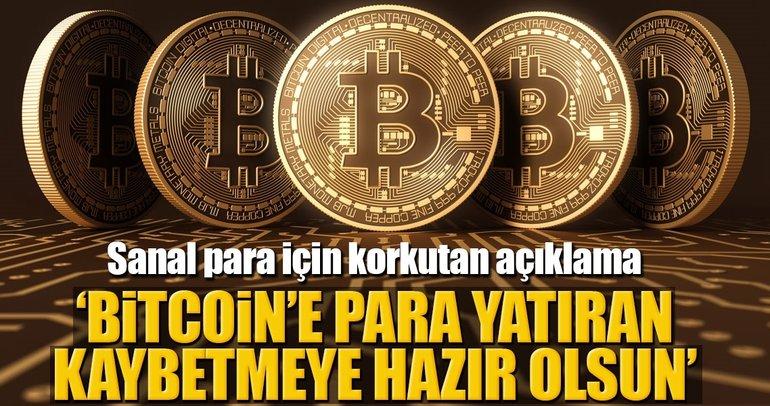 'Bitcoin'e para yatıran kaybetmeye hazır olsun'
