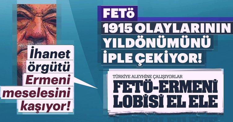 İhanet örgütü Ermeni meselesini kaşıyor!