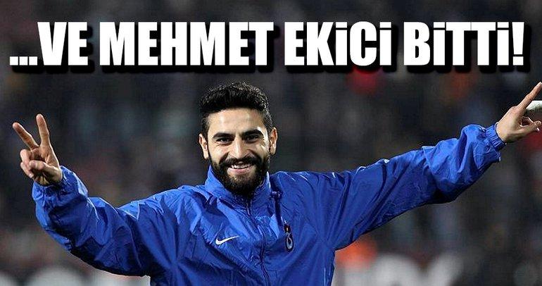 ...Ve Mehmet Ekici bitti!