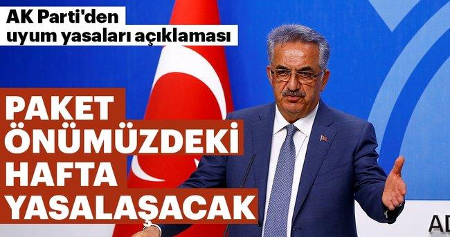 AK Parti'den uyum yasaları açıklaması