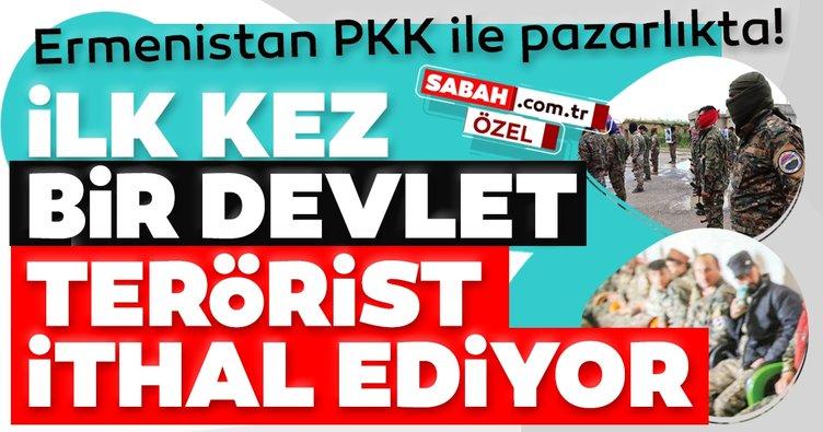 Ermenistan PKK'dan terörist ithal ediyor