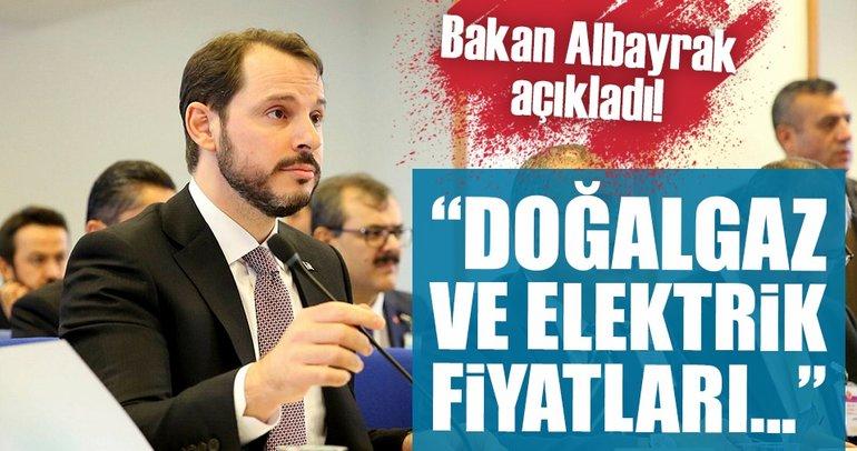 Bakan Albayrak'tan doğalgaz ve elektrik fiyatları açıklaması!