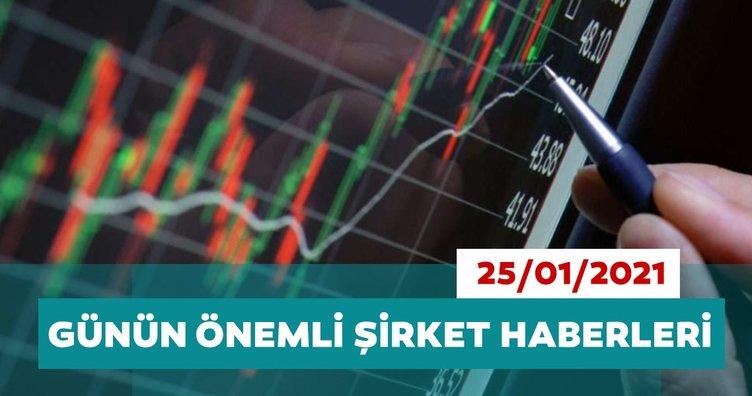 Borsa İstanbul'da günün öne çıkan şirket haberleri ve tavsiyeleri 25/01/2021