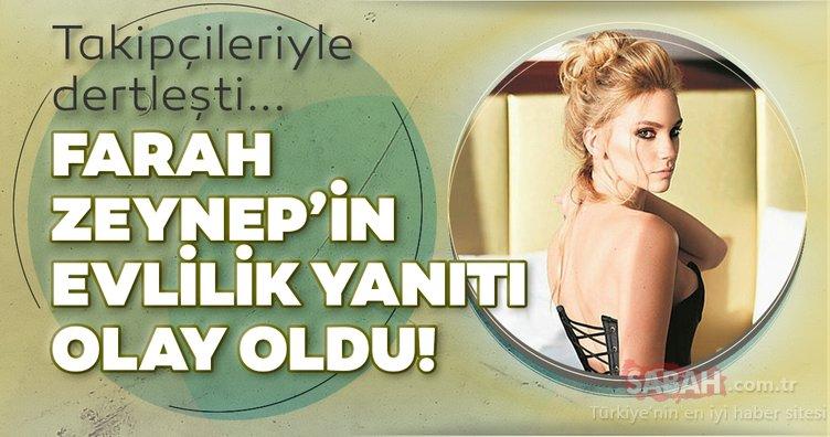 Farah Zeynep Abdullah takipçileriyle dertleşti... Farah Zeynep'in evlilik yanıtı olay oldu!