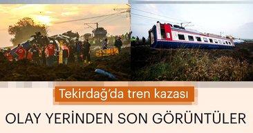 Tekirdağ'da tren kazası! İşte olay yerinden son görüntüler...