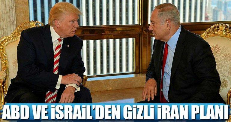 ABD ve İsrail'den gizli İran planı