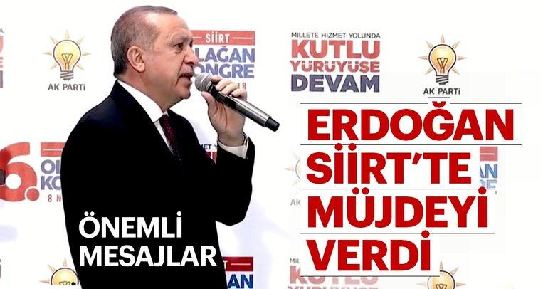 Son Dakika: Cumhurbaşkanı Erdoğan Siirt'te müjdeyi verdi!