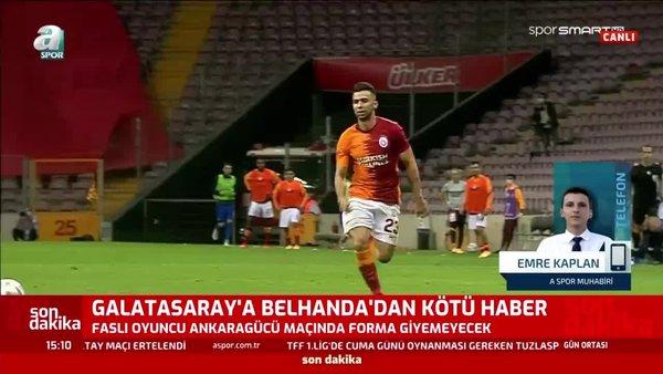 Galatasaray'a Belhanda'dan kötü haber! Sakatlık...