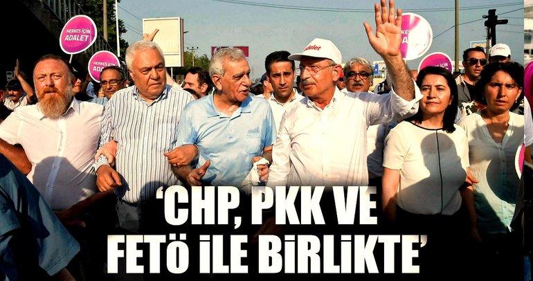 'CHP, PKK ve FETÖ ile birlikte'