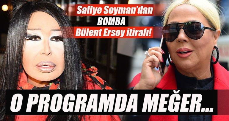 Safiye Soyman'dan bomba Bülent Ersoy itirafı!