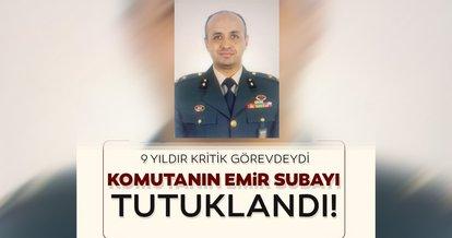 SON DAKİKA! Ege Ordu Komutanı emir subayı FETÖ'den tutuklandı