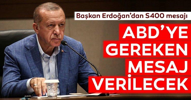 Son dakika haberi: Başkan Erdoğan'dan ABD'ye S-400 cevabı