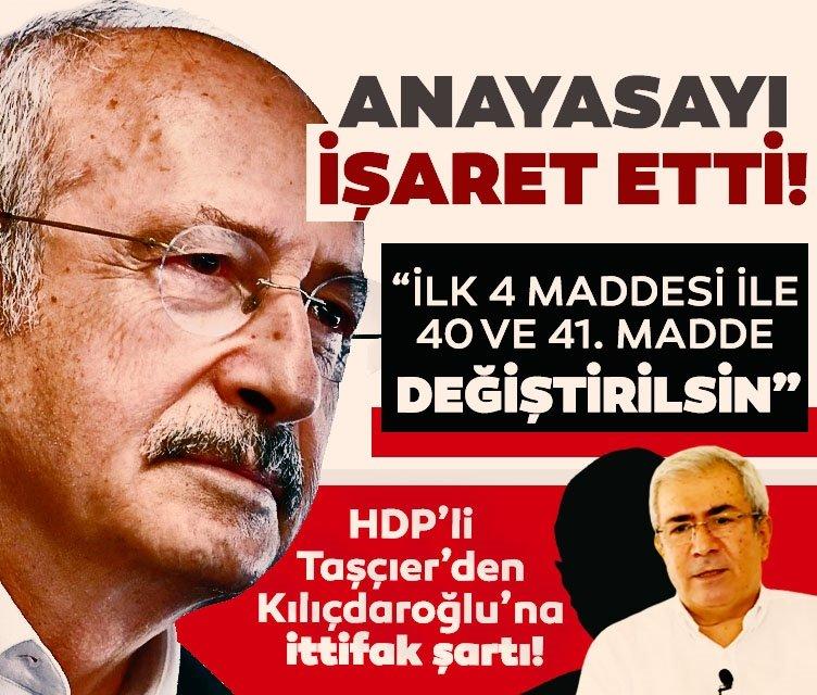 HDP'li Taşçıer'den Kılıçdaroğlu'na 'ittifak' şartı: Anayasanın ilk dört maddesi değiştirilmezse...