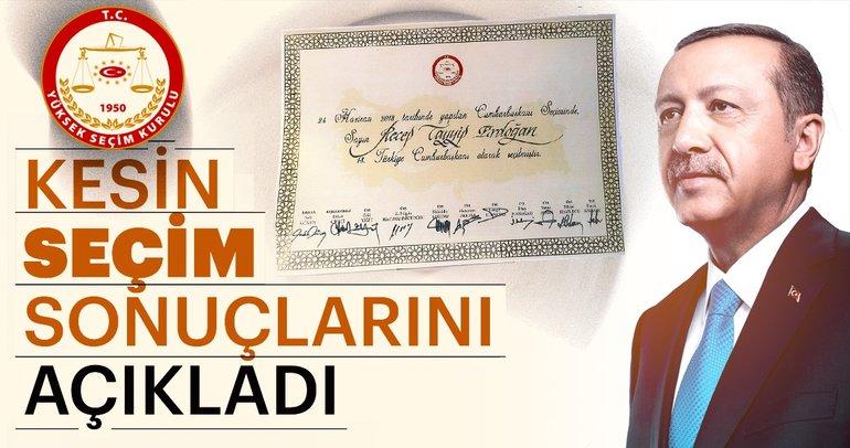 Son dakika haber: YSK 24 Haziran seçimleri kesin sonuçlarını açıkladı! 13. Cumhurbaşkanı Erdoğan...
