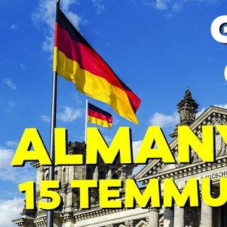Almanya'dan 15 Temmuz itirafı... Geç de olsa anladılar