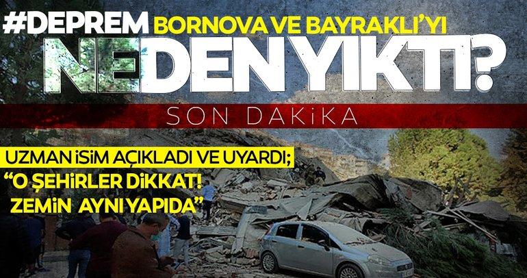 SON DAKİKA   Prof. Bekler'den o illeri uyardı! 6.6'lık deprem neden İzmir'de yıkıma neden oldu?