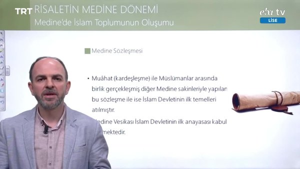 EBA TV - Lise - Medine'de İslam Toplumunun Oluşumu
