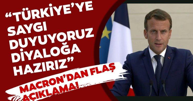 Fransa Cumhurbaşkanı Macron: Türkiye'ye saygı duyuyoruz ve diyaloğa hazırız