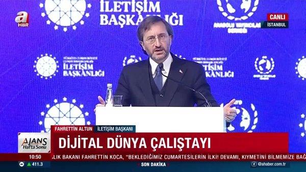 Cumhurbaşkanlığı İletişim Başkanı Fahrettin Altun'dan Dijital Dünya Çalıştayı'nda önemli açıklamalar | Video