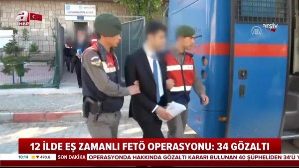 12 ilde eş zamanlı FETÖ operasyonu! 34 gözaltı | Video