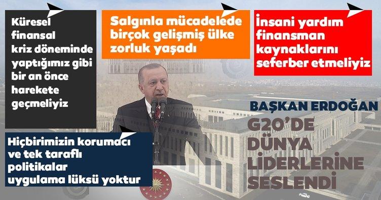 Başkan Erdoğan G20'de liderlere seslendi:Hiçbirimizin korumacı ve tek taraflı politikalar uygulama lüksü yoktur