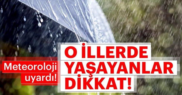 Meteoroloji'den son dakika hava durumu ve yağış uyarısı! Bugün hava durumu nasıl olacak?