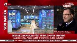 Uzmanlar Merkez Bankası faiz indirimini A Haber'e değerlendirdi